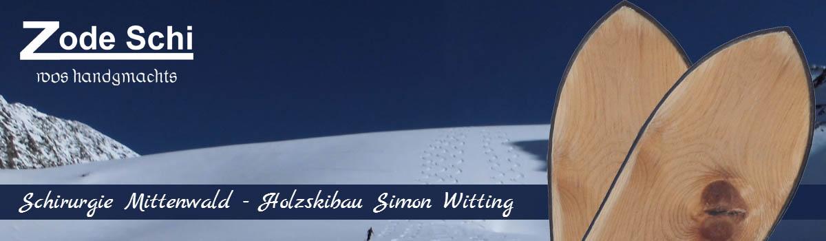 Schirurgie-Mittenwald – Holzskibau Simon Witting